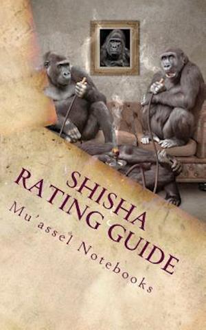 Bog, paperback Shisha Rating Guide af Mu'assel Notebooks