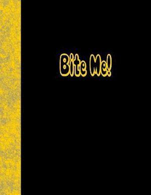 Bog, paperback Bite Me af Ij Publishing LLC