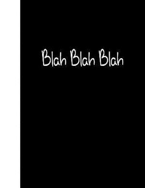 Bog, paperback Blah Blah Blah af Ij Publishing LLC
