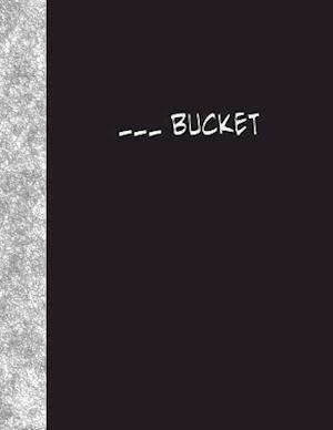 Bog, paperback Blank Bucket af Ij Publishing LLC