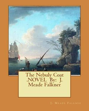 Bog, paperback The Nebuly Coat .Novel by af J. Meade Falkner