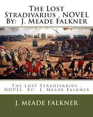 Bog, paperback The Lost Stradivarius . Novel by af J. Meade Falkner