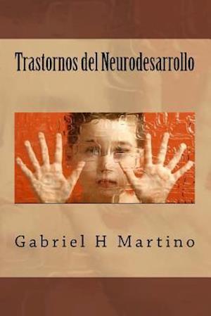 Bog, paperback Trastornos del Neurodesarrollo af Gabriel H. Martino
