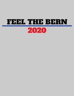 Bog, paperback Feel the Bern 2020 af Passion Imagination Journals