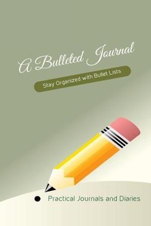 Bog, paperback A Bulleted Journal af Joan Marie Verba