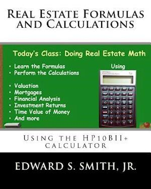 Bog, paperback Real Estate Formulas and Calculations af Edward S. Smith Jr