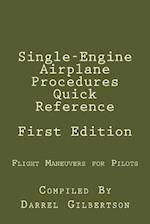 Single-Engine Airplane Procedures Quick Reference