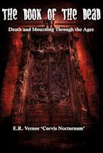 The Book of the Dead Death and Mourning Through the Ages