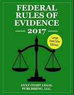 Federal Rules of Evidence 2017, Large Font Edition af Gulf Coast Legal Publishing