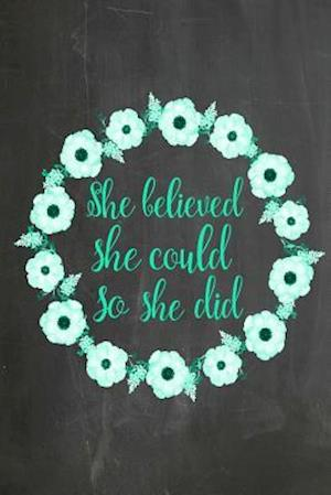 Bog, paperback Chalkboard Journal - She Believed She Could So She Did (Green-Black) af Marissa Kent
