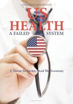 Bog, paperback Us Health af Lykourgos Liaropoulos, Niyazz Adobe Stock