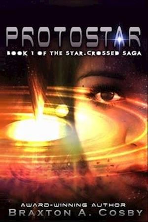 Bog, paperback Protostar af Braxton A. Cosby
