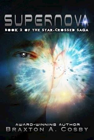 Bog, paperback Supernova af Braxton A. Cosby