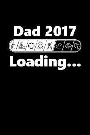 Bog, paperback Dad 2017 Loading af Journals and More