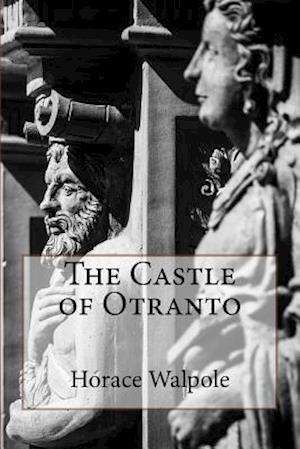 Bog, paperback The Castle of Otranto af Horace Walpole