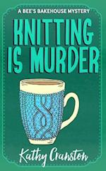 Knitting Is Murder