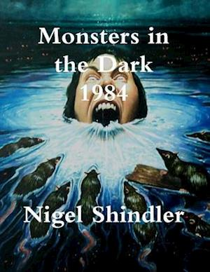 Bog, paperback Monsters in the Dark; 1984 af Nigel Shindler