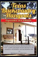 Texas Backcountry Hangouts - 3rd Edition