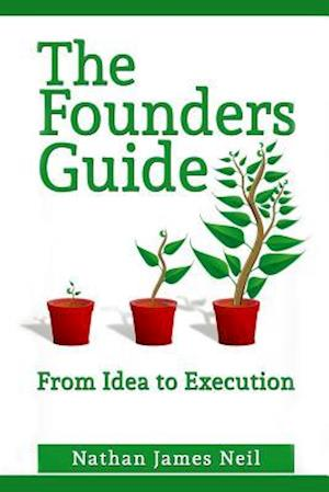 Bog, paperback The Founders Guide af MR Nathan J. Neil