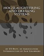 Hog Slaughtering and Dressing Systems