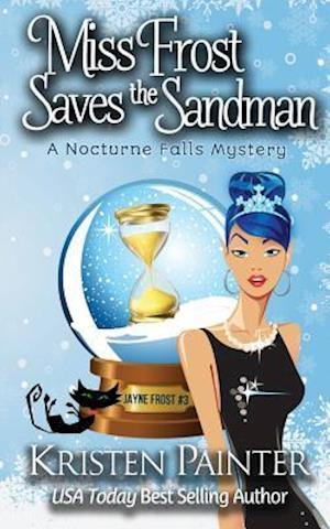 Bog, paperback Miss Frost Saves the Sandman af Kristen Painter