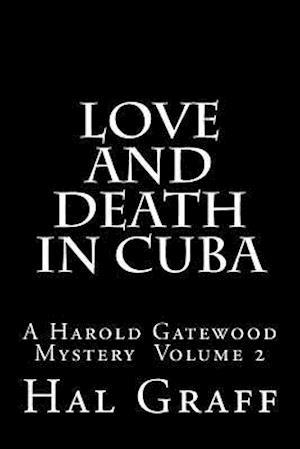 Bog, paperback Love and Death in Cuba af Dr Harold Dean Graff II