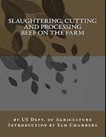 Slaughtering, Cutting and Processing Beef on the Farm af Us Dept of Agriculture