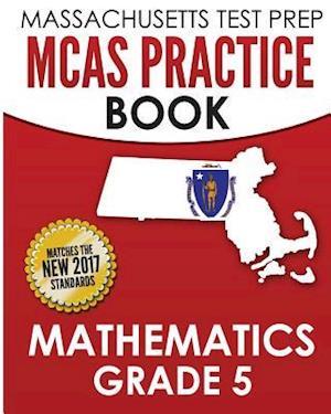 Bog, paperback Massachusetts Test Prep McAs Practice Book Mathematics Grade 5 af Test Master Press Massachusetts
