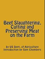 Beef Slaughtering, Cutting and Preserving Meat on the Farm af Us Dept of Agriculture