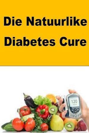 Bog, paperback Die Natuurlike Diabetes Cure af Roger Mason