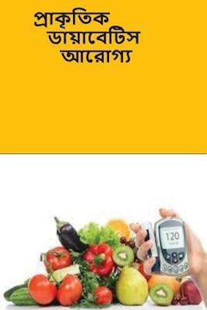 Bog, paperback The Natural Diabetes Cure (Bengali) af Roger Mason