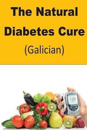 Bog, paperback The Natural Diabetes Cure (Galician) af Roger Mason