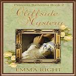 Cliffside Mystery, Princess Ballerina Book 2