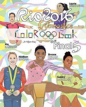 Bog, paperback Rio 2016 Gymnastics Final Five Coloring Book for Kids af Anthony Curcio