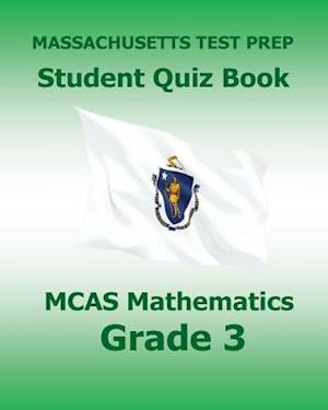 Bog, paperback Massachusetts Test Prep Student Quiz Book McAs Mathematics Grade 3 af Test Master Press Massachusetts