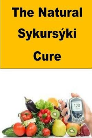 The Natural Sykurski Cure