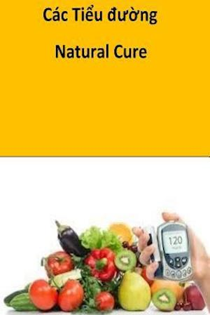 Bog, paperback The Natural Diabetes Cure (Vietnames) af Roger Mason