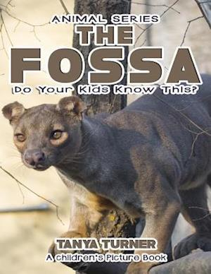 Bog, paperback The Fossa Do Your Kids Know This? af Tanya Turner
