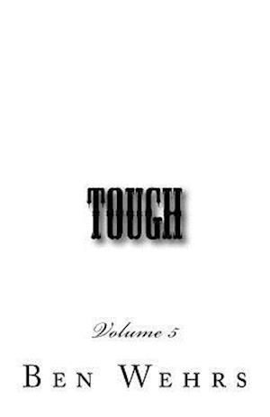 Bog, paperback Tough Volume 5 af Ben Wehrs