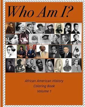 Bog, paperback Who Am I? - African American History Coloring Book af Dianne L. Milner