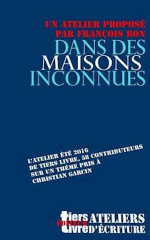 Bog, paperback Dans Des Maisons Inconnues af François Bon