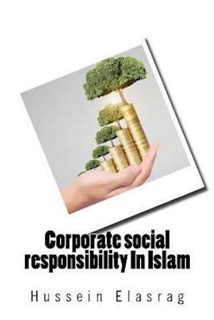 Bog, paperback Corporate Social Responsibility in Islam af Hussein Elasrag
