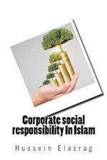 Corporate Social Responsibility in Islam