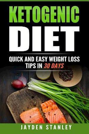 Bog, paperback Ketogenic Diet af Jayden Stanley
