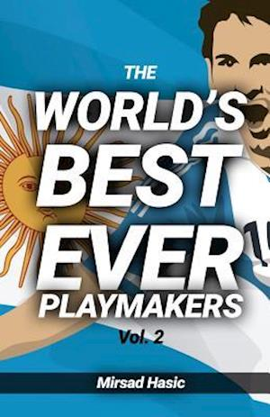 Bog, paperback The World's Best Ever Playmakers af Mirsad Hasic