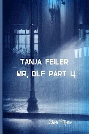Bog, paperback Mr. Dlf Part 4 af T. Tanja Feiler F.