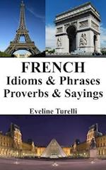 French Idioms & Phrases - Proverbs & Sayings