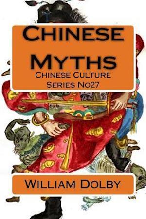Bog, paperback Chinese Myths af William Dolby