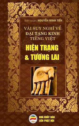 Bog, paperback Vai Suy Nghi Ve Dai Tang Kinh Tieng Viet - Hien Trang Va Tuong Lai af Nguyen Minh Tien