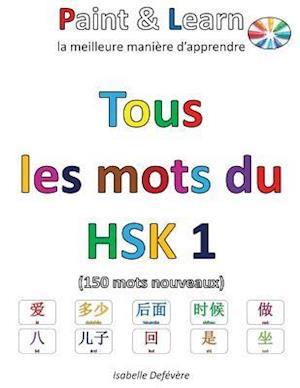 Bog, paperback Tous Les Mots Du Hsk 1 af Isabelle Defevere